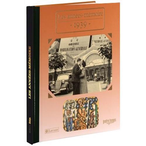 Livres Années Mémoire 1939