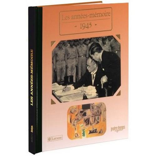 Livre Années Mémoire 1945
