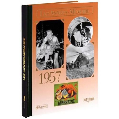Livre Années Mémoire 1957