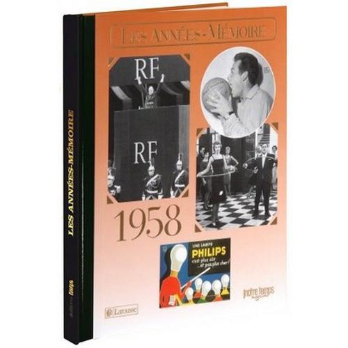 Livre Années Mémoire 1958