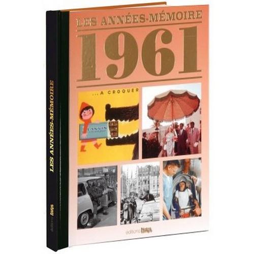 Livre Années Mémoire 1961