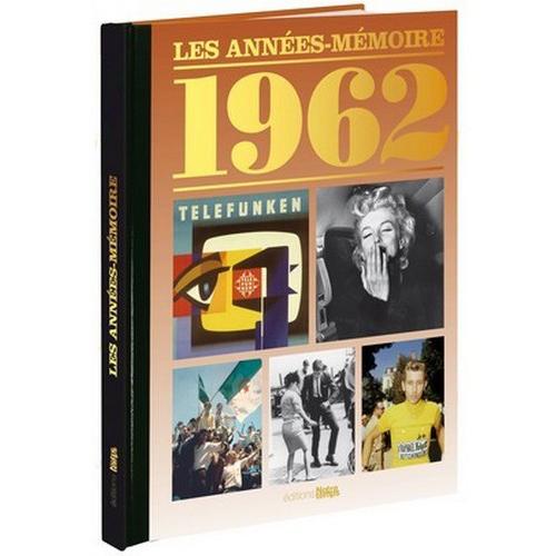 Livre Années Mémoire 1962