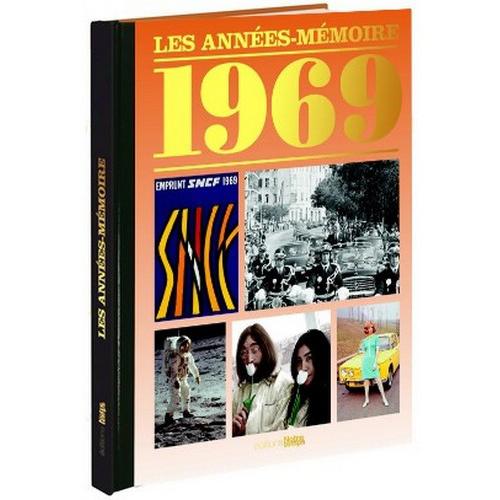 Livres Années Mémoire 1969
